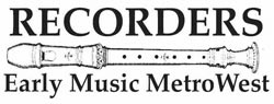 Recorders/Early Music MetroWest